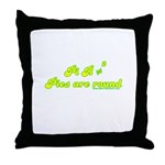Pie R Not Square Throw Pillow