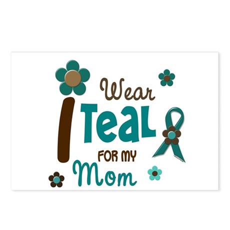 I Wear Teal For My Mom 12 Postcards (Package of 8)