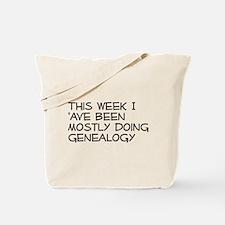 Mostly Genealogy Tote Bag