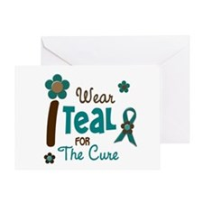 I Wear Teal For The Cure 12 Greeting Card