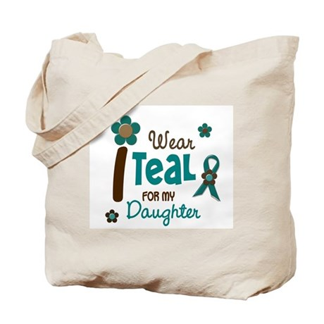 I Wear Teal For My Daughter 12 Tote Bag
