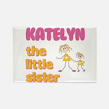 Katelyn - The Little Sister Rectangle Magnet