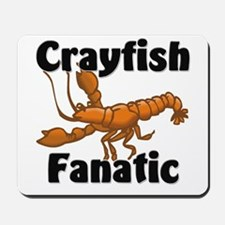 Crayfish Fanatic Mousepad