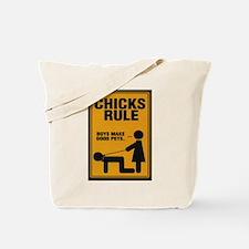 Chicks Rule Tote Bag