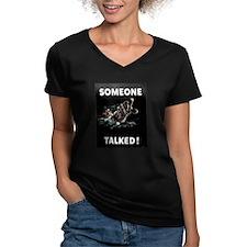 Someone Talked Shirt