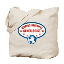 Worlds Orneriest Genealogist Tote Bag