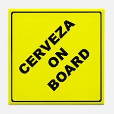 CERVEZA ON BOARD parody Tile Coaster