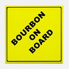 BOURBON ON BOARD parody Tile Coaster