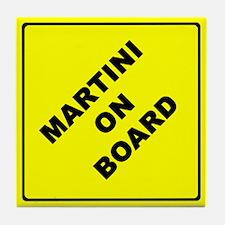 MARTINI ON BOARD parody Tile Coaster