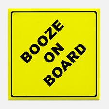 BOOZE ON BOARD parody Tile Coaster
