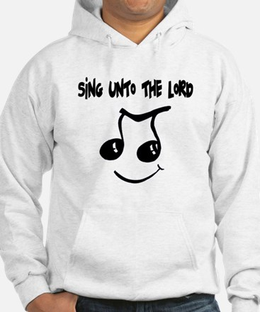 Sing Unto the Lord Jumper Hoody