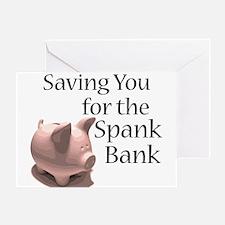 Spank Bank Greeting Card
