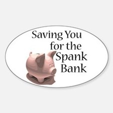 Spank Bank Oval Decal