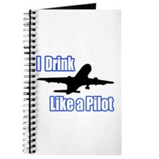 """I Drink Like A Pilot"" Journal"