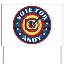 Vote for Andy Personalized Yard Sign