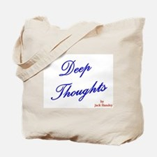 Unique Deep thoughts Tote Bag