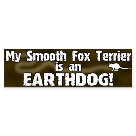 Smooth Fox Terrier Earthdog Bumper Sticker