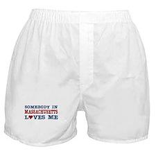 Somebody in Massachusetts Loves Me Boxer Shorts