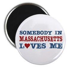 Somebody in Massachusetts Loves Me Magnet