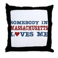 Somebody in Massachusetts Loves Me Throw Pillow