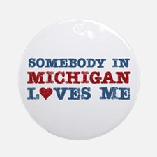 Somebody in Michigan Loves Me Ornament (Round)