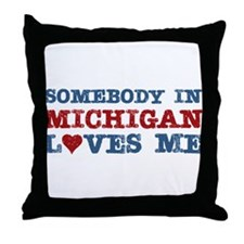 Somebody in Michigan Loves Me Throw Pillow