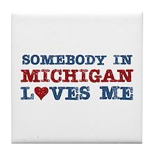 Somebody in Michigan Loves Me Tile Coaster