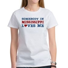 Somebody in Mississippi Loves Me Tee