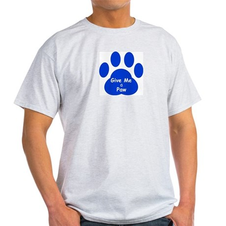 Give Me a Paw Light T-Shirt