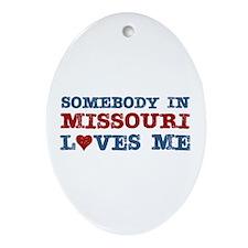 Somebody in Missouri Loves Me Oval Ornament