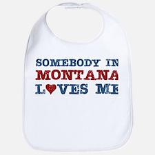 Somebody in Montana Loves Me Bib