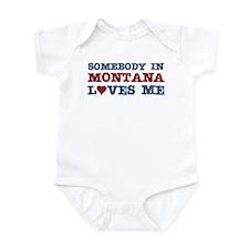 Somebody in Montana Loves Me Infant Bodysuit