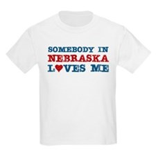 Somebody in Nebraska Loves Me T-Shirt