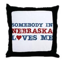 Somebody in Nebraska Loves Me Throw Pillow