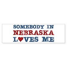 Somebody in Nebraska Loves Me Bumper Bumper Sticker
