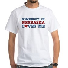 Somebody in Nebraska Loves Me Shirt