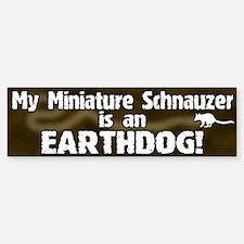 Miniature Schnauzer Earthdog Bumper Bumper Bumper Sticker
