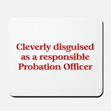 Probation Officer Mousepad
