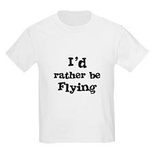 I'd rather be Flying Kids T-Shirt