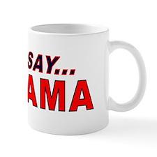 Just Say... NOBAMA Mug