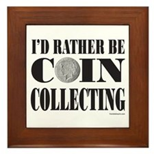 COIN COLLECTING Framed Tile