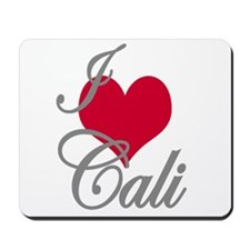 I love (heart) Cali Mousepad
