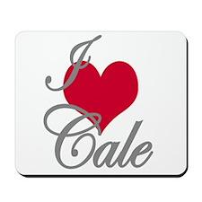 I love (heart) Cale Mousepad