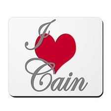 I love (heart) Cain Mousepad