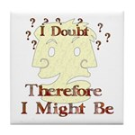 Doubt Therefore Might Be Tile Coaster