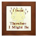 Doubt Therefore Might Be Framed Tile