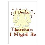 Doubt Therefore Might Be Large Poster