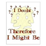 Doubt Therefore Might Be Small Poster