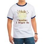 Doubt Therefore Might Be Ringer T
