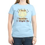 Doubt Therefore Might Be Women's Light T-Shirt